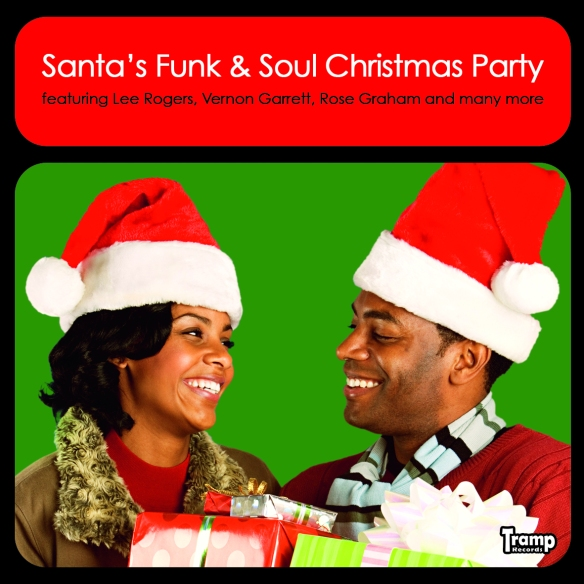 Santa's Funk and Soul Christmas Party released on Tramp Records